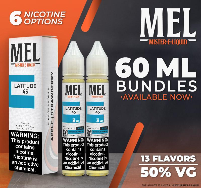 60 ml MEL vape juice bundles available!